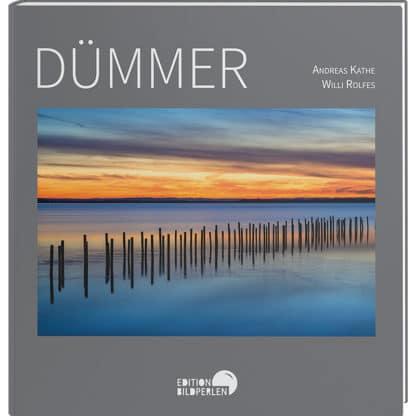 Dümmer. Andreas Kathe und Willi Rolfes. Edition Bildperlen. Cover Bildband. Buch.